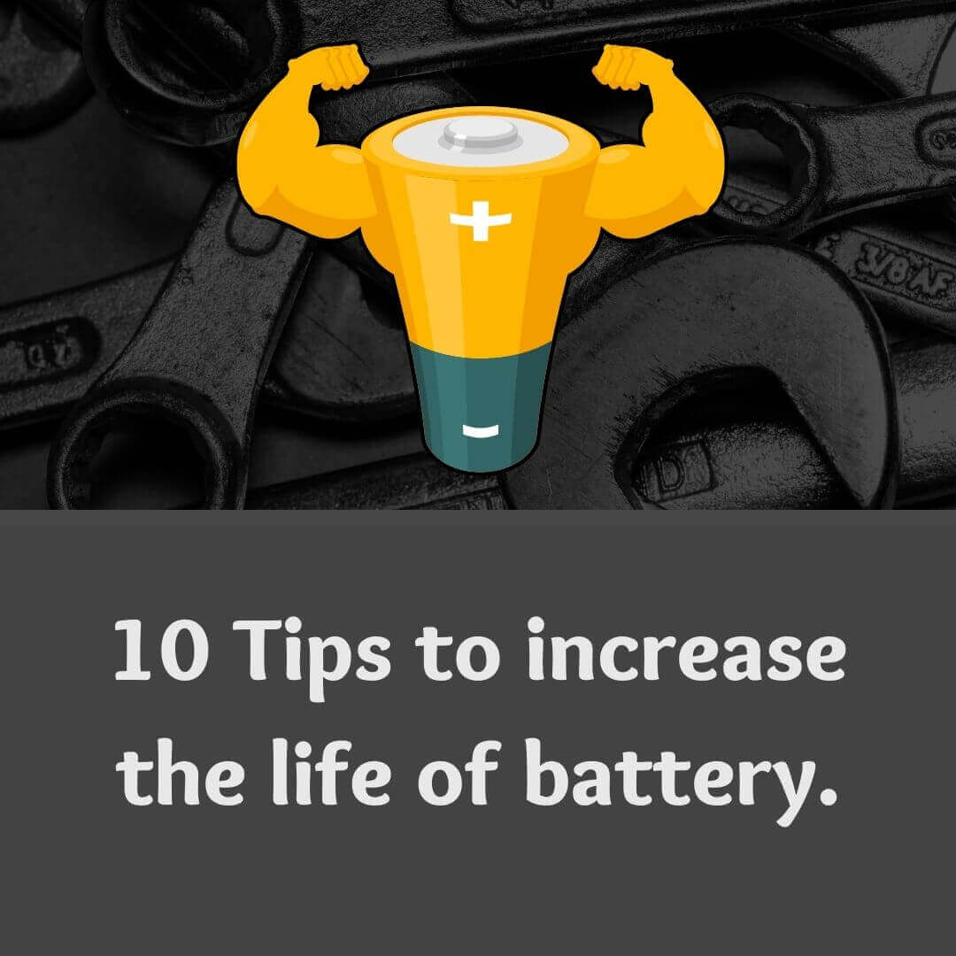 10 tips to increase the life of inverter battery